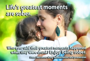 Life's greatest moments are sober