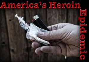 America's heroin epidemic