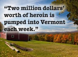 2 million in heroin each week in Vermont