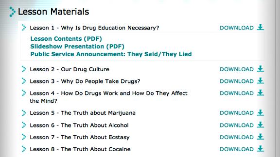 <ul>         <li>「薬物のない世界」教育ビデオ、小冊子、教材はすべてこのウェブサイトからダウンロードできます。これらはレッスンと連動しており、必要に応じてそのつど閲覧できるようになっています。             <ul>                 <li>「真実を知ってください:薬物」は、よく乱用されている代表的な薬物を個別に取り上げた教育フィルムです。ありのままの事実を見る人に突きつける、非常にインパクトの強いドキュメンタリー映像です。</li>                 <li>16本の公共サービス広告シリーズ「そんなの嘘だった」。それぞれの広告が、軽い気持ちで薬物に手を出したことから取り返しの付かない破滅へと進んでいく過程を浮き彫りにしたものです。</li>                 <li>「真実を知ってください:薬物」のシリーズ。薬物に関する正確かつ説得力のある事実をわかりやすくまとめた13冊の小冊子です。<em></em><em></em></li>             </ul>         </li>     </ul>