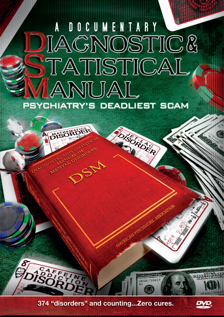 DIAGNOSTIC & STATISTICAL MANUAL: PSYCHIATRY'S DEADLIEST SCAM DOCUMENTARY