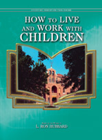 How to Live and Work with Children (Manual)