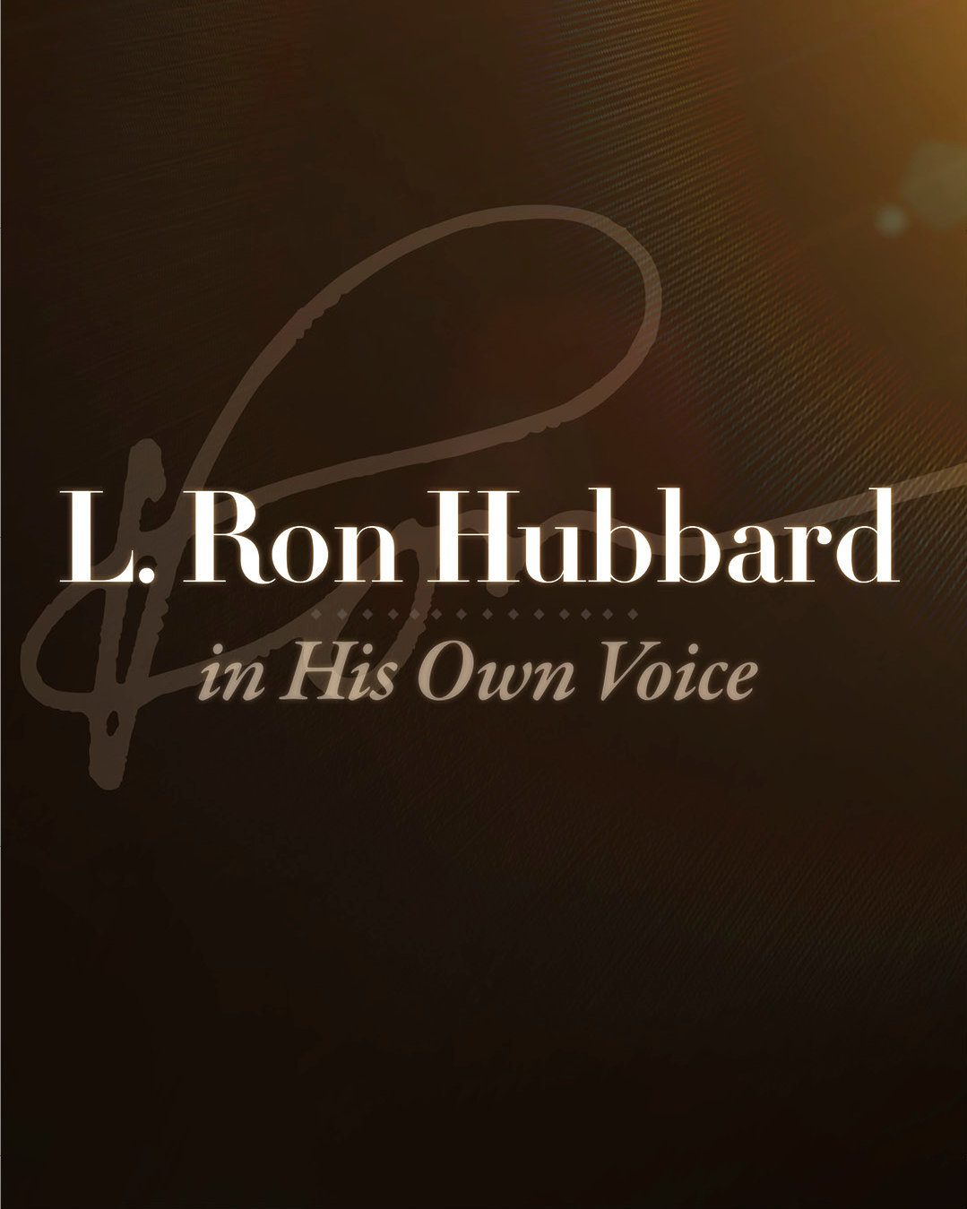 L. Ron Hubbard in His Own Voice