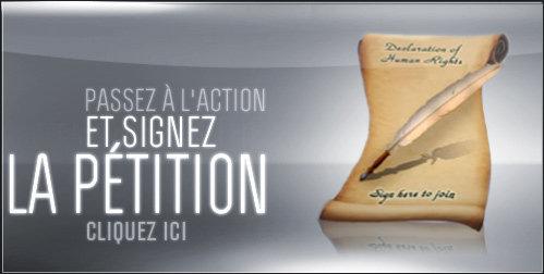 PASSEZ À L'ACTION SIGNEZ LA PÉTITION  CLIQUEZ ICI