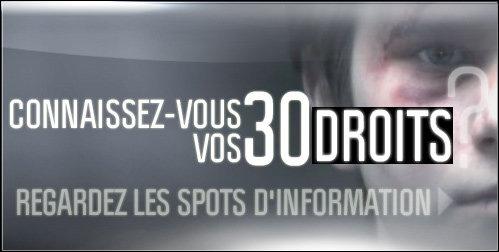 CONNAISSEZ-VOUS VOS 30 DROITS  REGARDEZ LES SPOTS D'INFORMATION