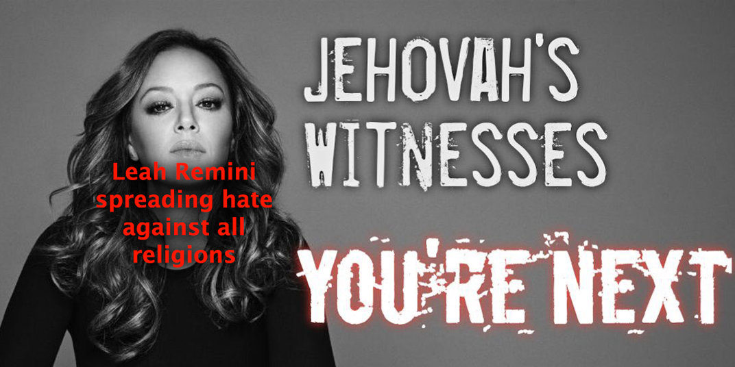 leah-remini-hate-jehovas-witnesses