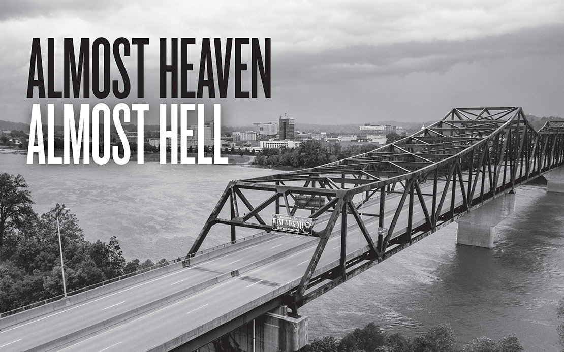 Almost Heaven, Almost Hell