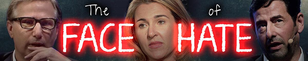 A&E executives. The Face of Hate