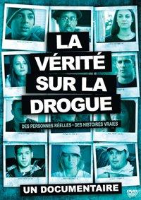 Le documentaire¬«La vérité sur la drogue»
