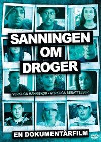 Dokumentärfilmen Sanningen om droger