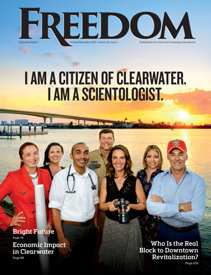"Freedom Magazine. October-November 2019 issue ""I am a Citizen of Clearwater. I am a Scientologist."""