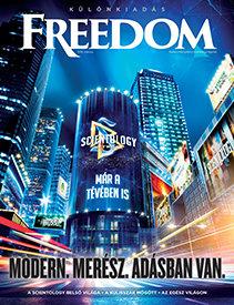 Scientology Network: Modern, merész, adásban van.