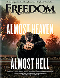 "Freedom Magazine. September 2018 issue ""Almost Heaven. Almost Hell"""