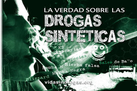 La Verdad Sobre las Drogas Sintéticas