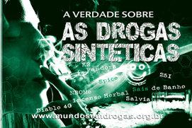 A Verdade sobre as Drogas Sintéticas
