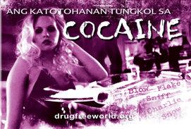 Ang Katotohanan Tungkol sa Cocaine