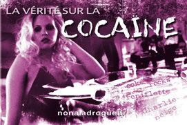 La vérité sur la cocaïne