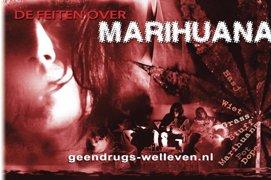 De Feiten over Marihuana