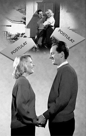 Eine Ehe ist etwas, das vor allem deshalb existiert, weil jeder Partner sie ins Dasein postuliert hat und deren fortgesetzte Existenz postuliert. Nur, wenn diese Grundlagen vorliegen, sind Ehen erfolgreich.