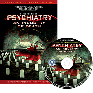 "Psychiatry ""An Industry of Death"""