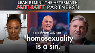 Leah Remini: Aftermath Anti-LGBT partners