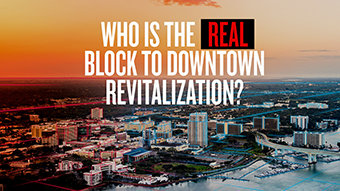 Who Is the Real Block toDowntown Revitalization?