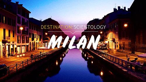 Destination: Scientology. Milan