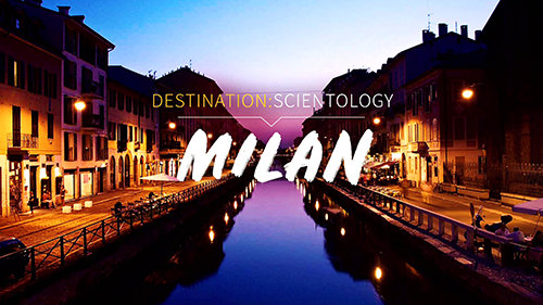 Destination : Scientology. Milan