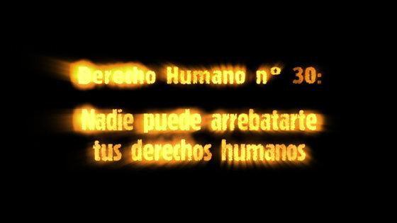 Derecho Humano n.º 30 Nadie Puede Quitarte tus Derechos Humanos