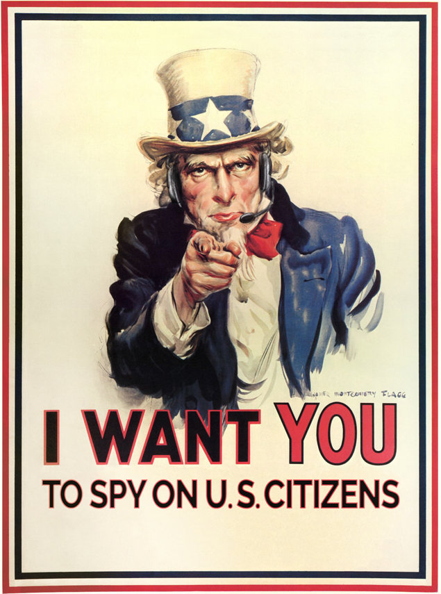 Uncle Sam: I want you to spy on U.S. citizens