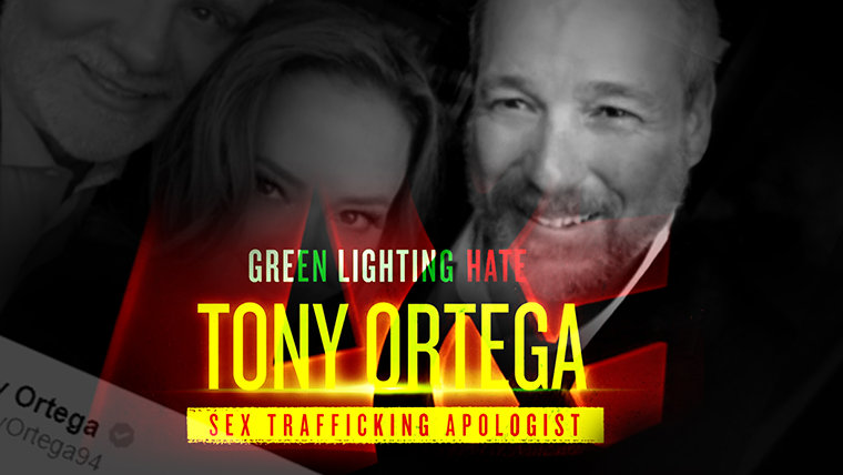 Greenlighting Hate: Tony Ortega— Sex Trafficking Apologist