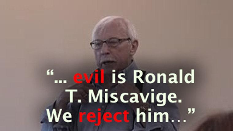 Ron    Miscavige   • Degenerate