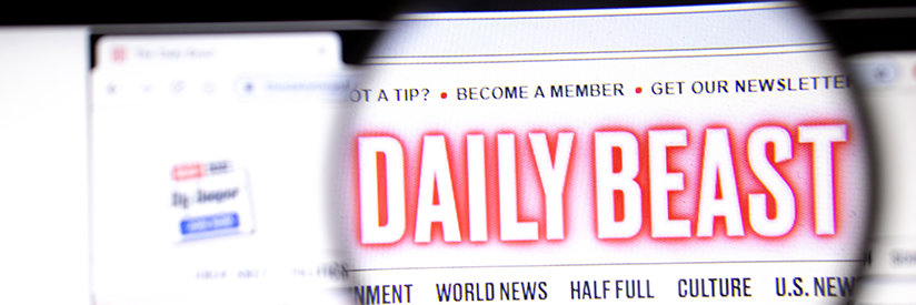 The Daily Beast's Campaign Against Truth and Honest Journalism