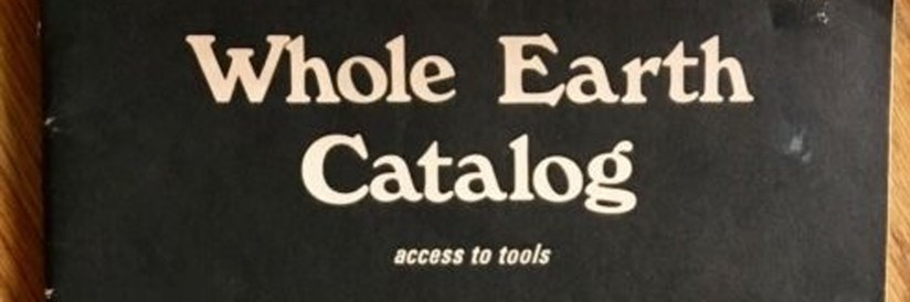 How the Whole Earth Catalog Primed Me for Scientology