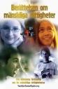 Häftet Berättelsen om mänskliga rättigheter – ungdomsutgåvan