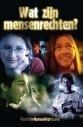 <em>Wat Zijn Mensenrechten?</em> Boekje – Uitgave voor Jongeren