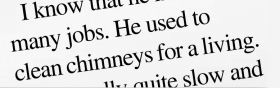 1. あなたは「彼は生計を立てるために煙突を掃除したものだった」という文を読んでいます。でも、あなたは「煙突」が何を意味するのか確信がありません。