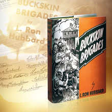 La prima edizione del romanzo di L. Ron Hubbard, Buckskin Brigades, pubblicato in luglio 1937.