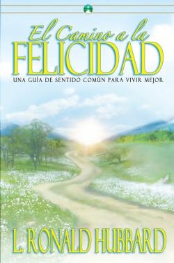 ElCamino a la Felicidad (edición en rústica)