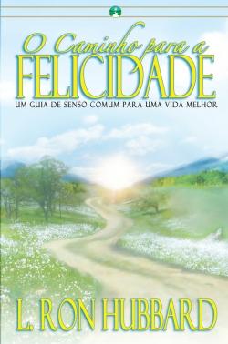 O Caminho para a Felicidade — Edição Brochura