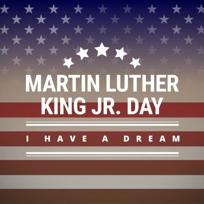 MLK Day—Honoring the Memory of an American Hero