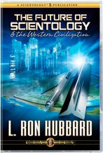 The Future of Scientology and the Western Civilization