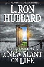 Scientology: ANew Slant on Life