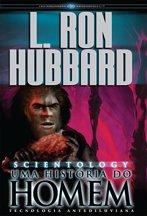 Scientology: Uma História do Homem