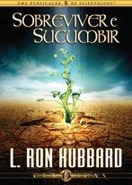 Sobreviver e Sucumbir