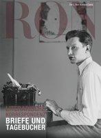 Literarische Korrespondenz: Briefe und Tagebücher