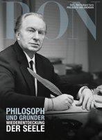 Philosoph und Gründer: Wiederentdeckung der Seele