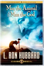 Man the Animal and Man the God