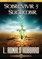Sobrevivir y Sucumbir