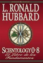 Scientology 0-8: El Libro de los Fundamentos